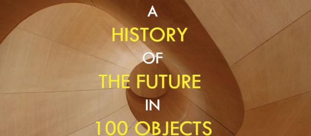 Il cono di possibilità e i diversi futuri… in 100 oggetti